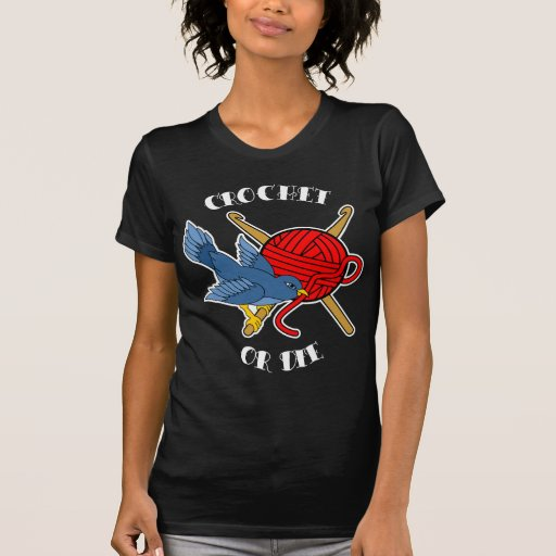 Crochet o muera tatuaje camiseta