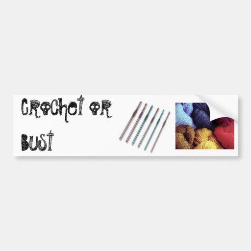 crochet or bust bumper sticker