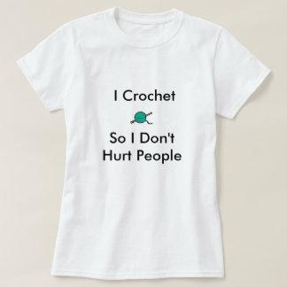 Crochet tan me gente de Don'tHurt Playera