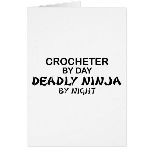 Crocheter Deadly Ninja by Night Card