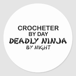 Crocheter Deadly Ninja by Night Classic Round Sticker