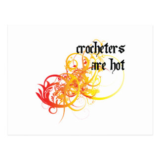 Crocheters Are Hot Postcard