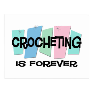 Crocheting Is Forever Postcard
