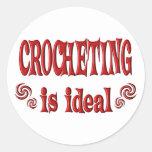 Crocheting is Ideal Round Sticker