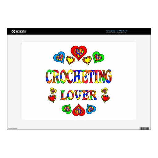 """Crocheting Lover 15"""" Laptop Decal"""
