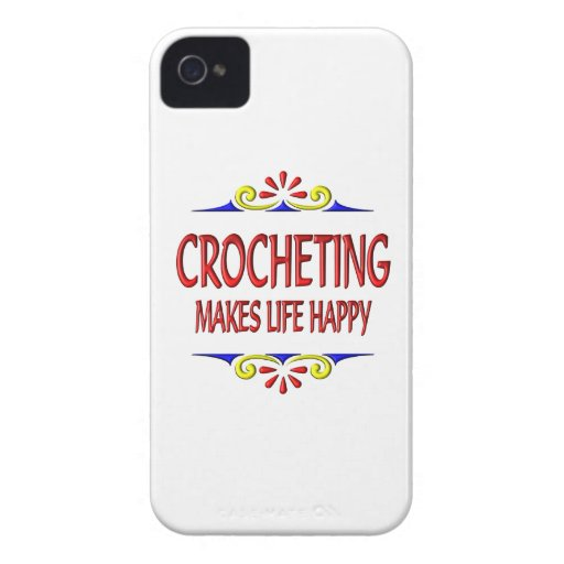 Crocheting Makes Life Happy iPhone 4 Case