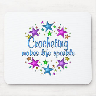 Crocheting Makes Life Sparkle Mouse Pad