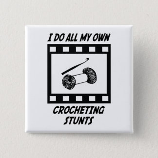 Crocheting Stunts Button
