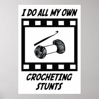Crocheting Stunts Posters
