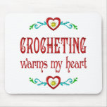 Crocheting Warms My Heart Mouse Pad