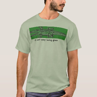 crocoverde, it aint easy being green T-Shirt