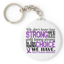 Crohn's Disease How Strong We Are Keychain