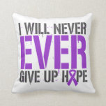 Crohn's Disease I Will Never Ever Give Up Hope Throw Pillows