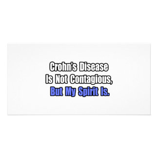 Crohn's Disease In Not Contagious.. Photo Card