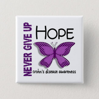 Crohn's Disease Never Give Up Hope Butterfly 4.1 Button