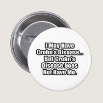 Crohn's Disease Quote Pinback Button