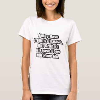 Crohn's Disease Quote T-Shirt