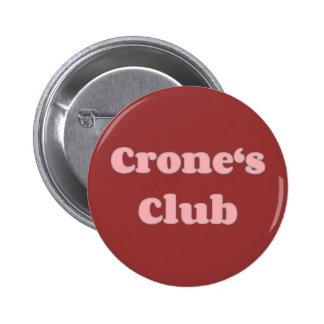 Crone's club pin
