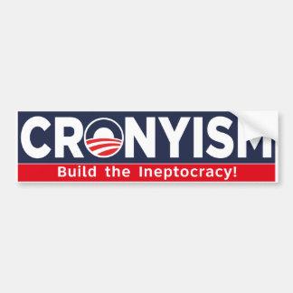Cronism - construya el ineptocracy pegatina para auto