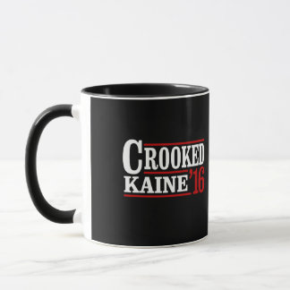 Crooked Clinton Kaine 2016 - Mug