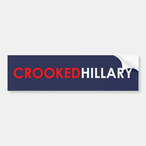 Crooked Hillary Bumper Sticker Blue