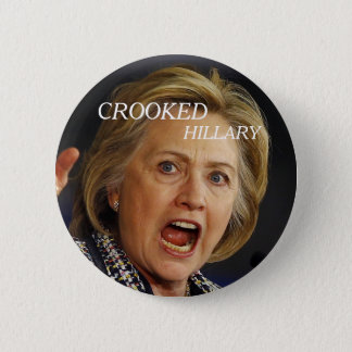 Crooked Hillary Clinton 2016 Pinback Button