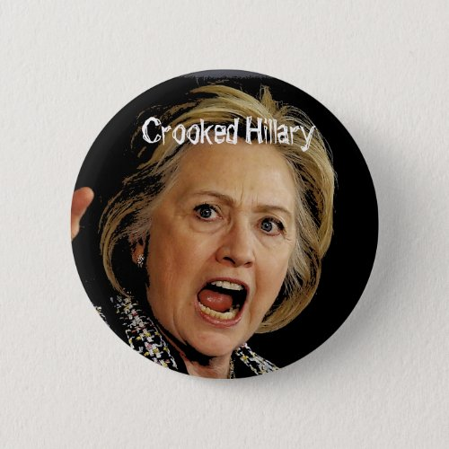 Crooked Hillary Clinton Pinback Button