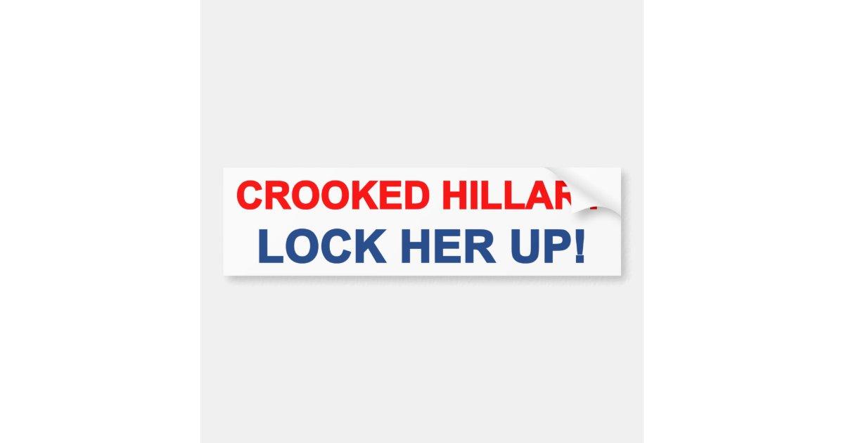 Crooked Hillary Lock Her Up Bumper Sticker Zazzle Com