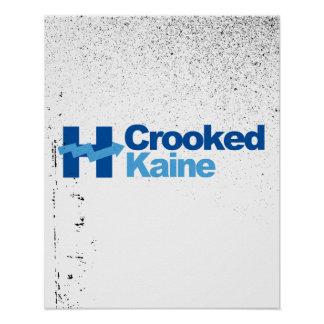 Crooked Kaine 2016 - Poster