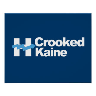 Crooked Kaine 2016 -- Poster