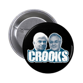 CROOKS: Chris Dodd and Barney Frank Pinback Buttons