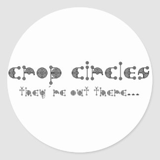 crop circles they are out there classic round sticker