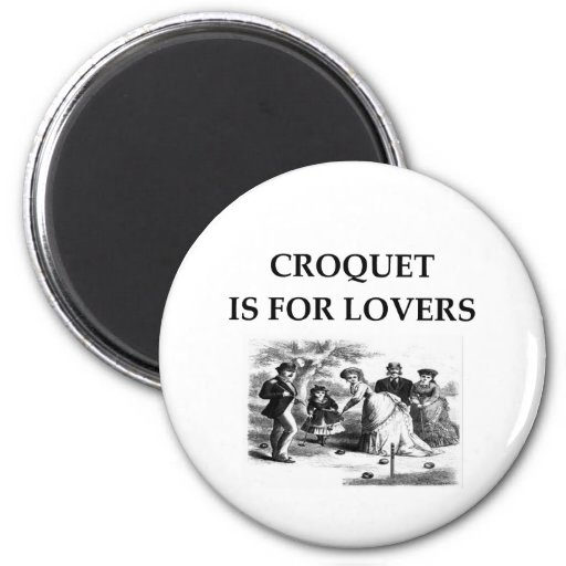 CROQUET is for lovers 2 Inch Round Magnet