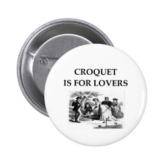 CROQUET is for lovers Buttons
