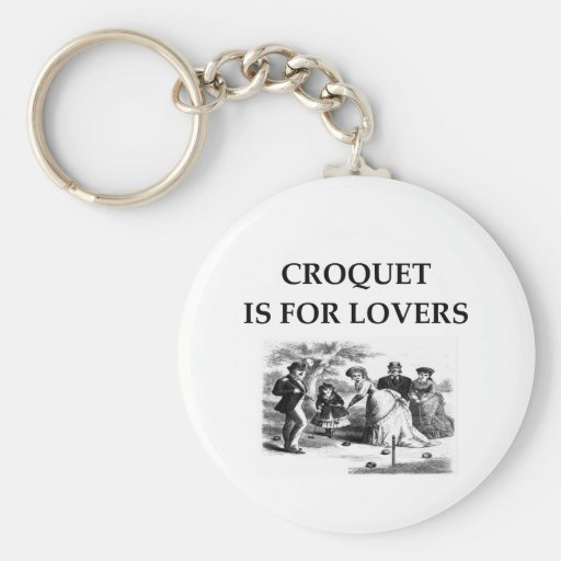 CROQUET is for lovers Key Chain