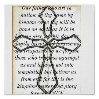 Cross Behind the Lords Prayer. Poster