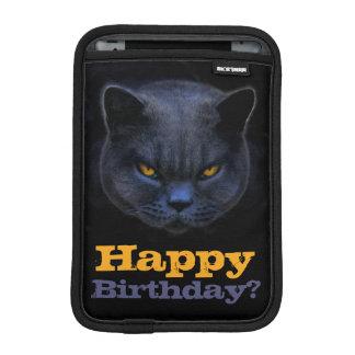 Cross Cat says Happy Birthday? iPad Mini Sleeves