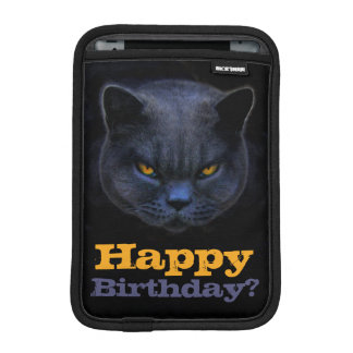 Cross Cat says Happy Birthday? Sleeve For iPad Mini