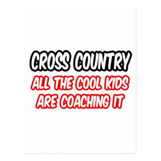 Cross Country...All The Cool Kids Are Coaching It Postcard
