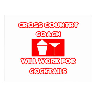 Cross Country Coach...Will Work For Cocktails Postcard