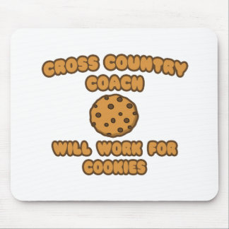 Cross Country Coach  .. Will Work for Cookies Mousepad