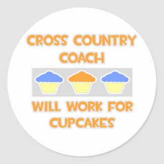 Cross Country Coach ... Will Work For Cupcakes Classic Round Sticker