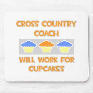 Cross Country Coach ... Will Work For Cupcakes Mousepads