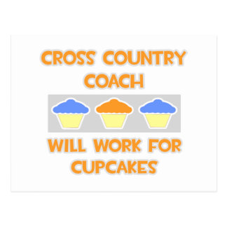 Cross Country Coach ... Will Work For Cupcakes Postcard