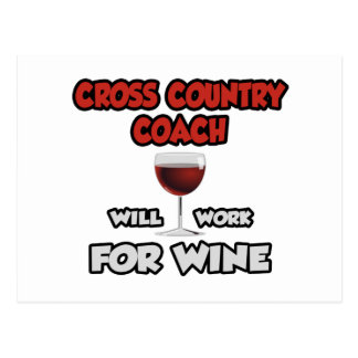 Cross Country Coach ... Will Work For Wine Postcard