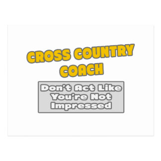 Cross Country Coach .. You're Impressed Postcard
