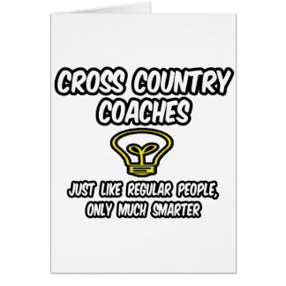 Cross Country Coaches...Smarter Greeting Card