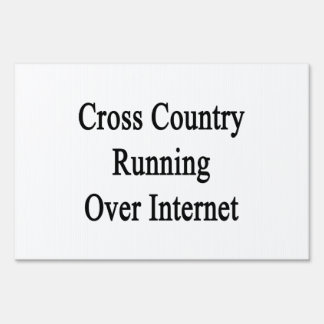 Cross Country Running Over Internet Signs