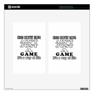 Cross Country Skiing Ain't Just A Game Kindle Fire Skin