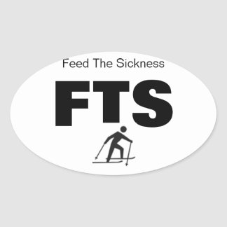 Cross Country Skiing Feed the Sickness OVAL (4ct) Oval Sticker